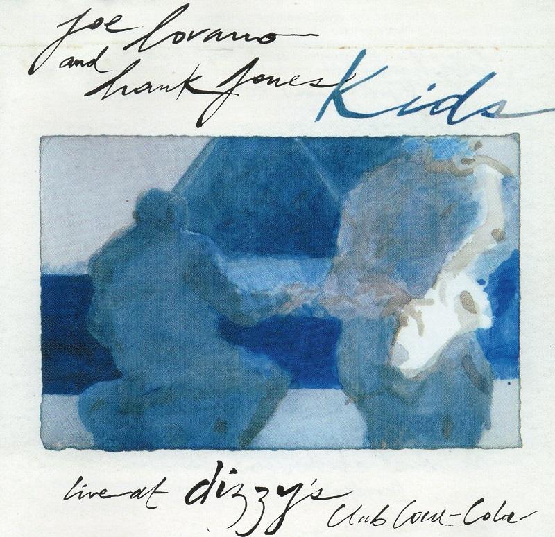 Hank Jones & Joe Lovano - Kids Live at Dizzy s Club Coca-Cola (2007, Blue Note)