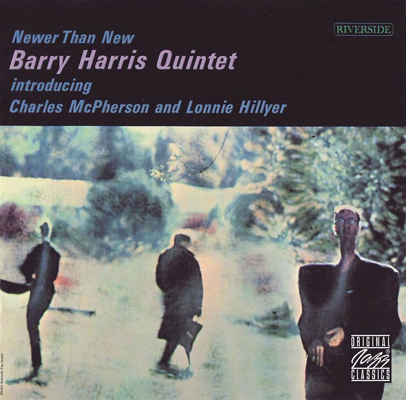 Barry Harris Quintet - Newer Than New (1961, Riverside)