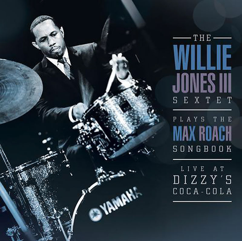 Willie Jones III - Willie Jones III Plays the Max Roach Songbook (2013, WJ3)