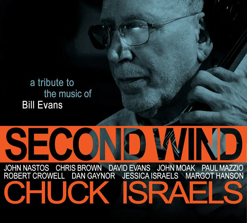 Chuck Israels - Second Wind. A Tribute to the Music of Bill Evans (2013, Soulpatch)