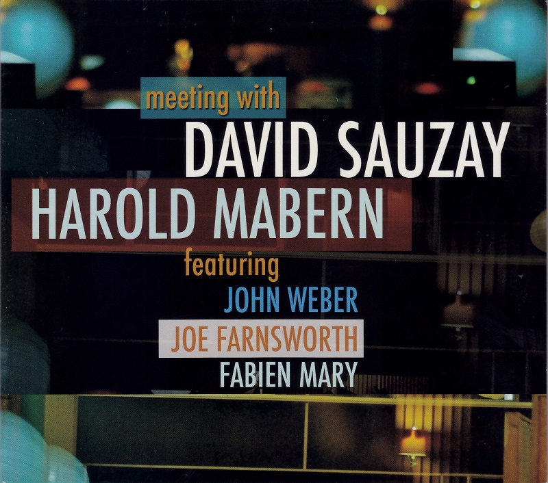 David Sauzay - Meeting With Harold Mabern (2011, Black & Blue)