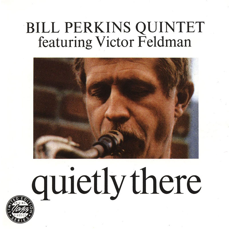 Bill Perkins Quintet - Quietly There (1966, Riverside)