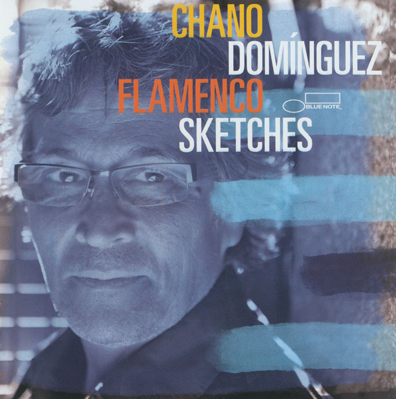 Chano Dominguez - Flamenco Sketches (2012, Blue Note)