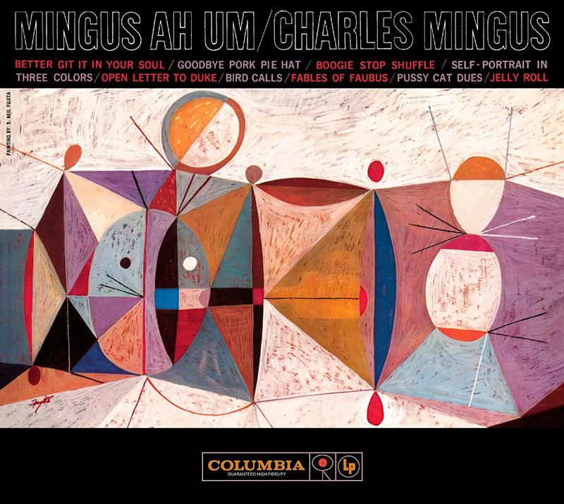 Charles Mingus - Mingus Ah Um (1959, Columbia)