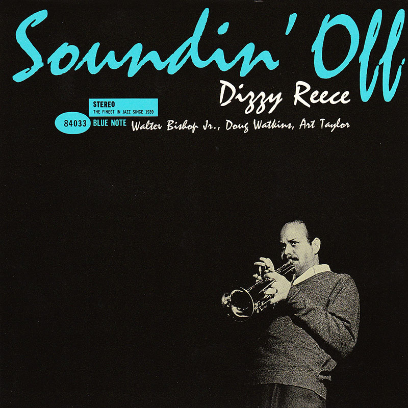 Dizzy Reece - Soundin Off (1960, Blue Note)