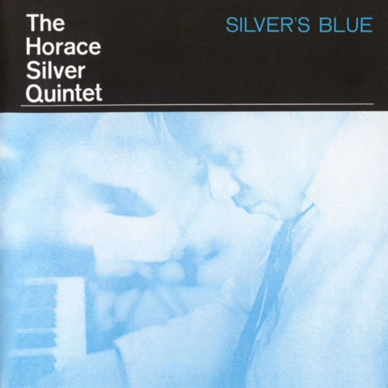 Horace Silver - Silver s Blue (1956, Columbia)