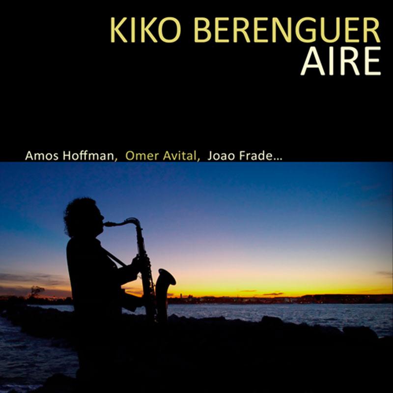 Kiko Berenguer - Aire (2013, KB)