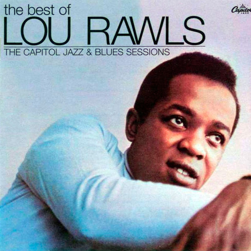 Lou Rawls, The Best Of - The Capitol Jazz & Blues Sessions (2006, Blue Note)