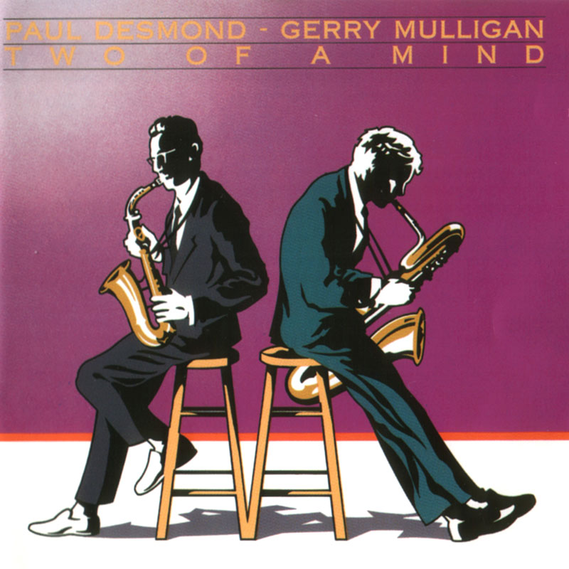 Paul Desmond & Gerry Mulligan - Two of a Mind (1962, Bluebird RCA)
