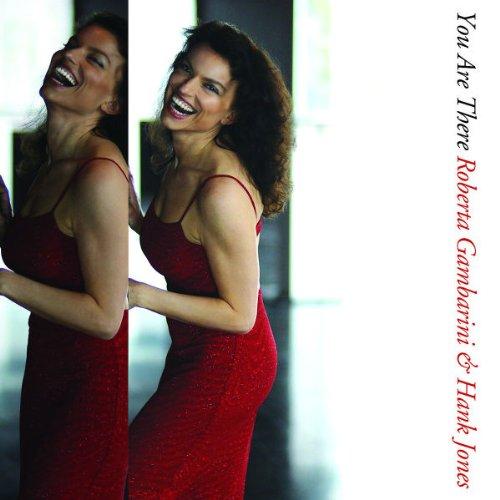 Roberta Gambarini & Hank Jones - You are There (2007, Emarcy)