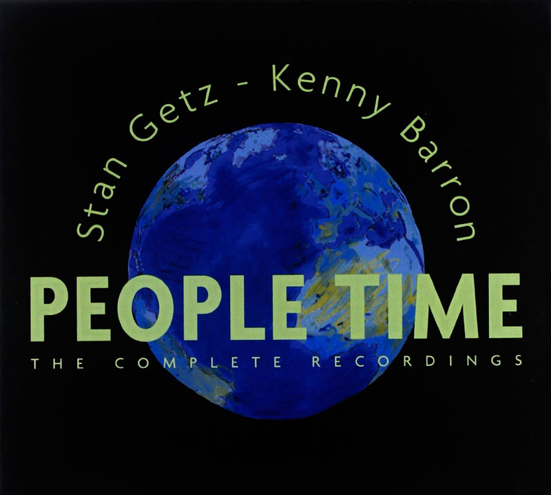 Stan Getz & Kenny Barron - People Time The Complete Recordings (1991, Universal)