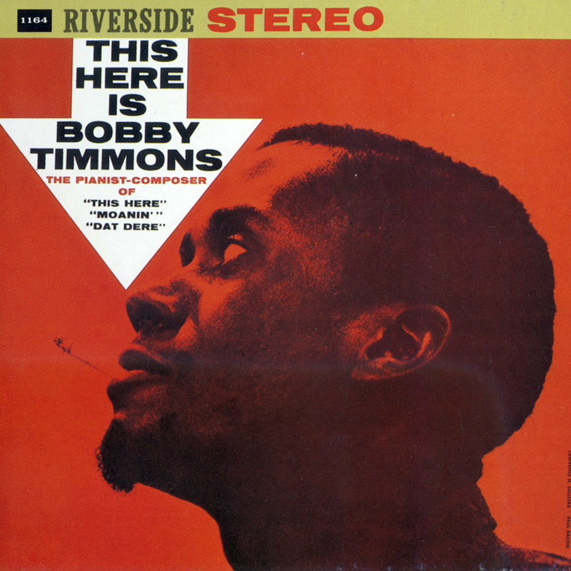 Bobby Timmons - This Here Is Bobby Timmons (1960, Riverside)