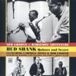 Bud Shank Quintet & Sextet: New Groove & Barefoot Adventure (1961, Pacific Jazz)