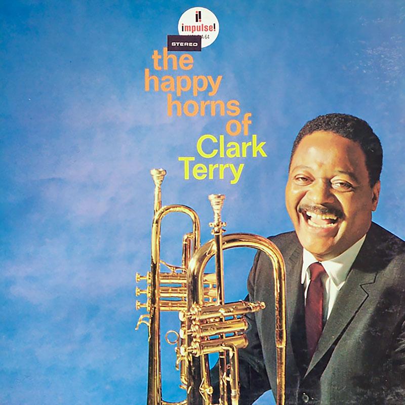 Clark Terry: The Happy Horns of Clark Terry (1964, Impulse)