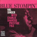 Hal Singer & Charlie Shavers – Blue Stompin' (1959, Prestige)